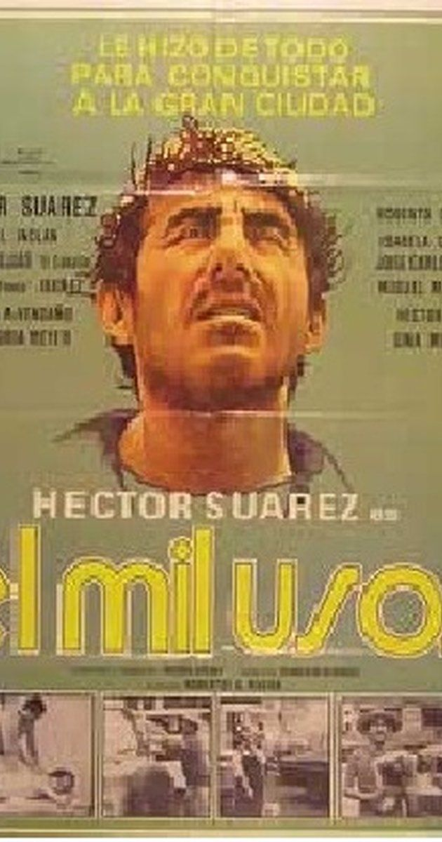 """Directed by Roberto G. Rivera.  With Héctor Suárez, Rafael Inclán, Roberto Cañedo, Isabela Corona. The tragic adventures of a illiterate man named """"Milusos"""" who leaves his family & hometown to go to the big city and try to better his luck. And finds he's unprepared for what he encounters."""