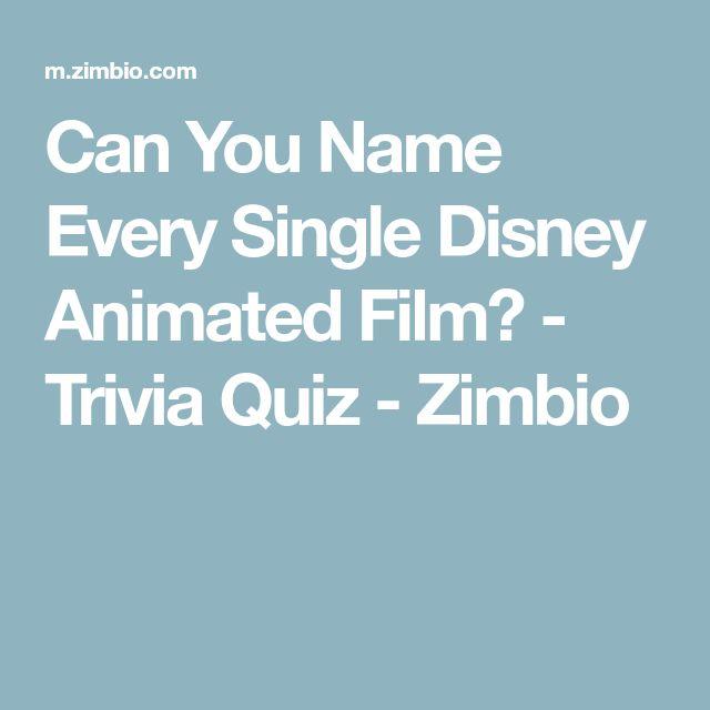 Can You Name Every Single Disney Animated Film? - Trivia Quiz - Zimbio