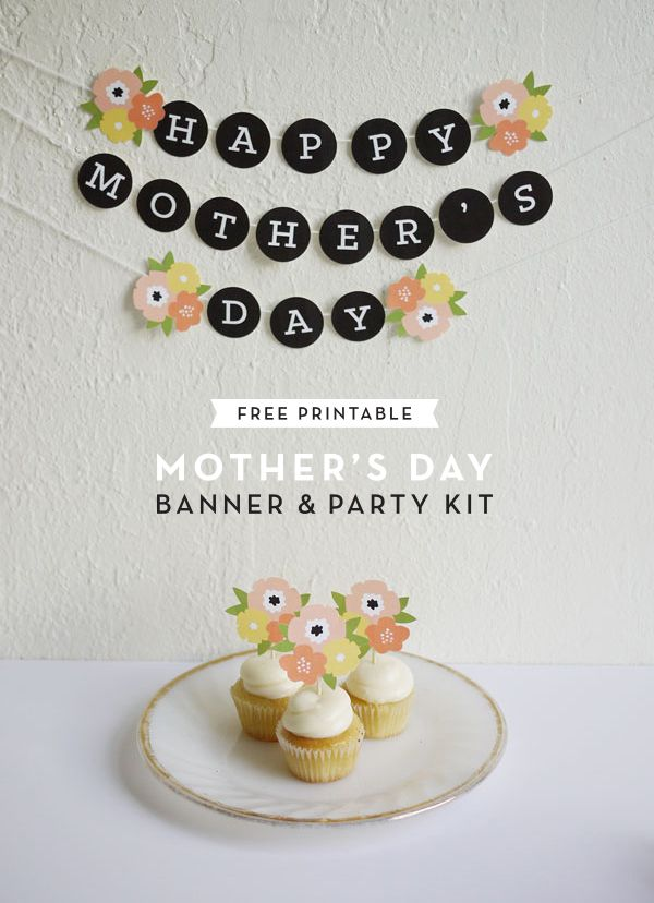Printable Mother's Day Banner & Party Kit | Oh Happy Day!