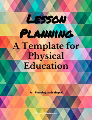 Lesson Planning Template for Physical Education Classes from Everyone's Wheelhouse on TeachersNotebook.com (13 pages)