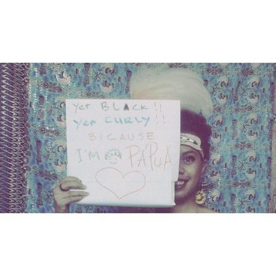 Because i'm... Original people of papua