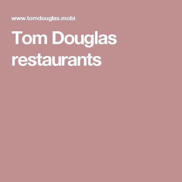 Tom Douglas restaurants