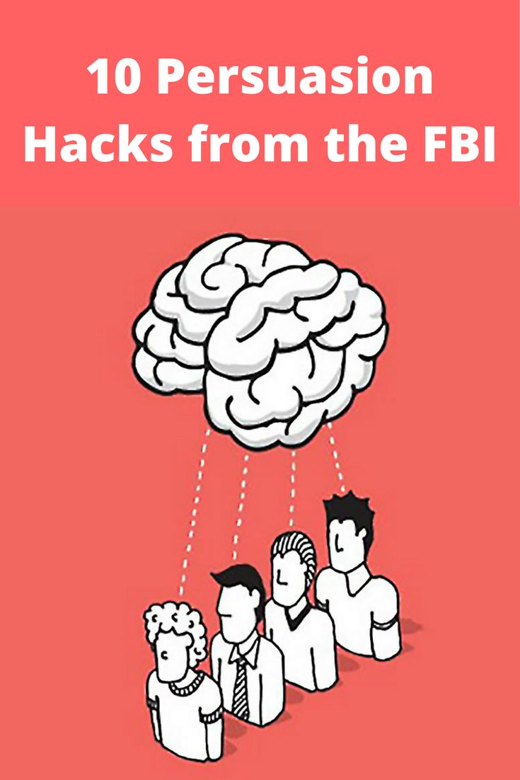 10 Persuasion Hacks from the FBI