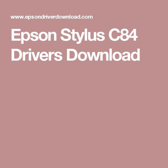 STYLUS EPSON C84 TÉLÉCHARGER IMPRIMANTE DRIVER