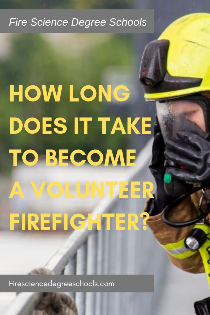 How long does it take to a volunteer firefighter