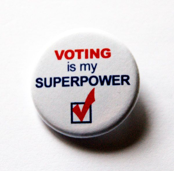 Voting Pin, Voting is my Superpower, Election Pin, Pinback buttons, Lapel Pin, Red White Blue, Election Year, Voting, US Election (5493) by KellysMagnets on Etsy