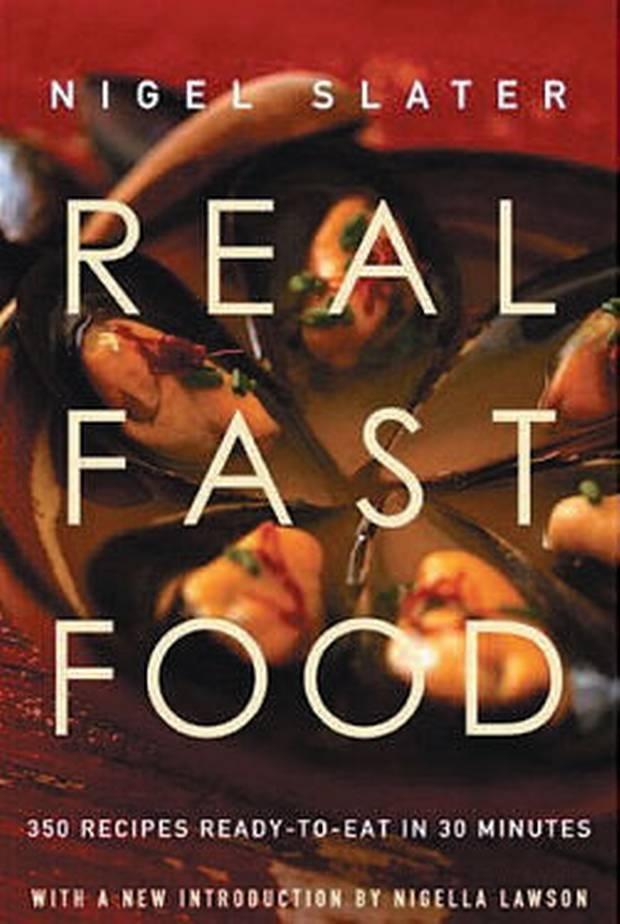 Real Fast Food by Nigel Slater - divine comfort food
