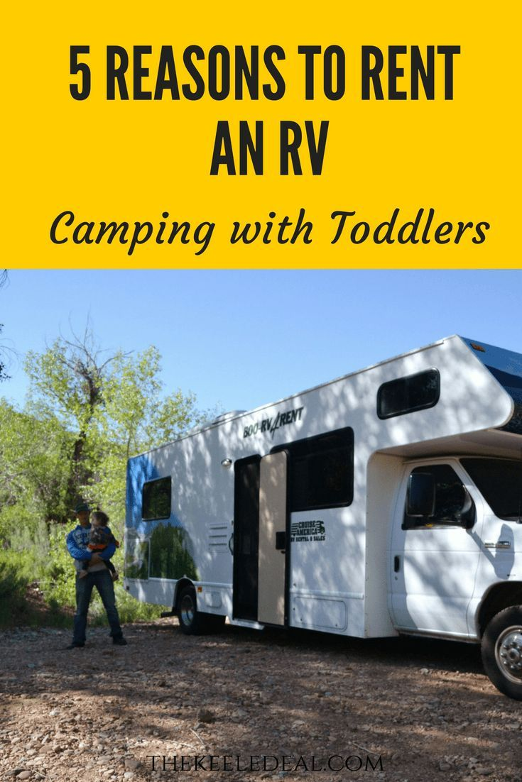 5 Reasons To Rent An Rv To Go Camping The Keele Deal Rent Rv Camping Trailer For Sale Camping With Toddlers