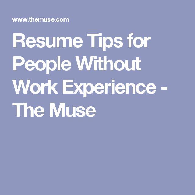 Более 25 лучших идей на тему «Resume tips no experience» на - resume without work experience