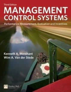 Management Control Systems: Performance Measurement Evaluation and Incentives) 3rd Edition free download by Kenneth Merchant Wim Van der Stede ISBN: 9780273737612 with BooksBob. Fast and free eBooks download.  The post Management Control Systems: Performance Measurement Evaluation and Incentives) 3rd Edition Free Download appeared first on Booksbob.com.