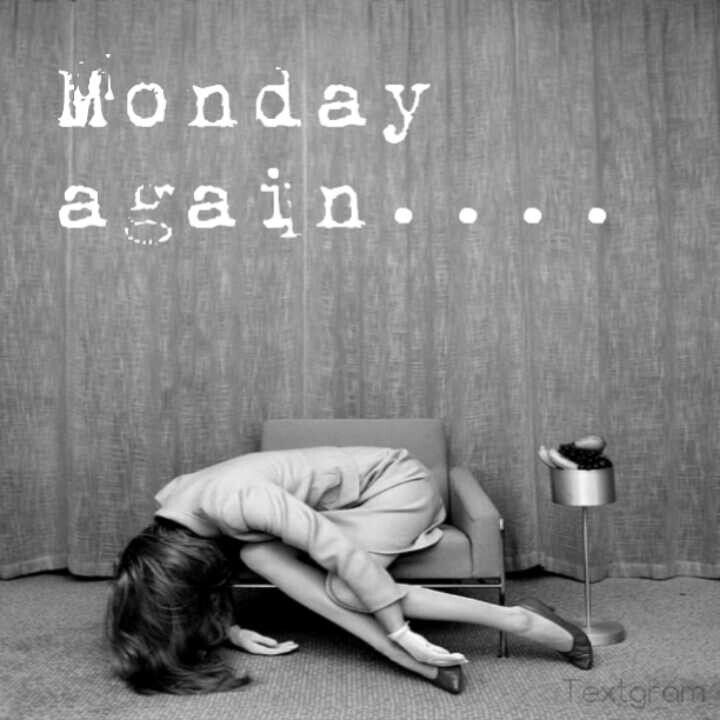 .The only thing I like less than Monday morning is Sunday night. I know...