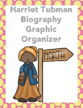 Free Harriet Tubman Biography Graphic Organizer