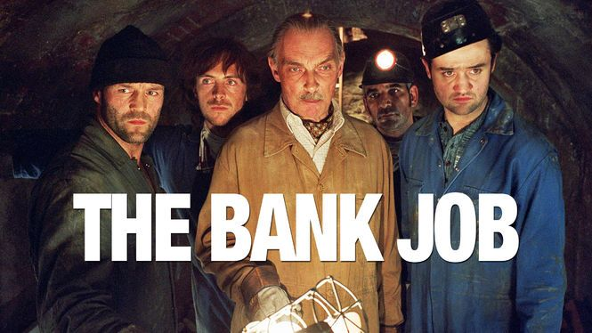 "Check out ""The Bank Job"" on Netflix"