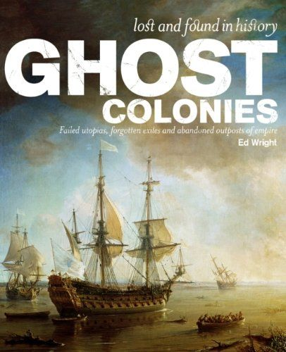 """Ghost Colonies (Lost and Found in History)"" av Ed Wright"