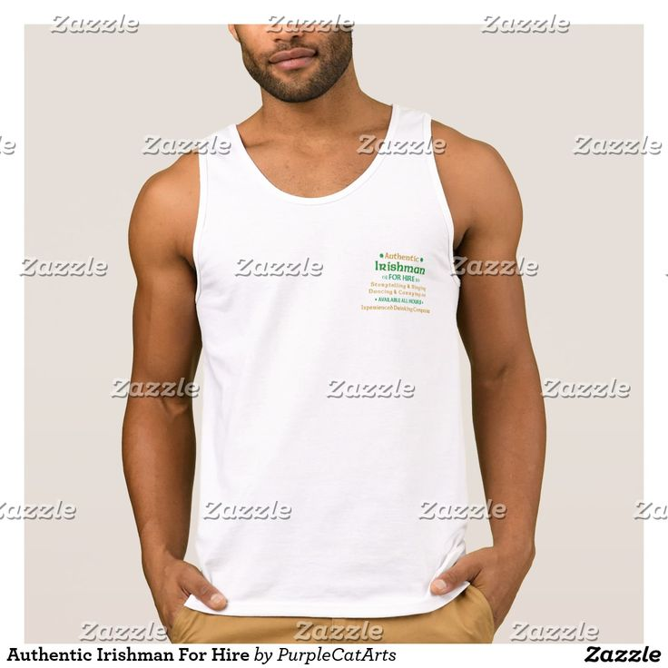 Authentic Irishman For Hire Shirt