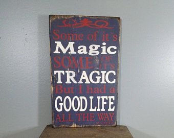 You May Be Right Billy Joel song quote Rustic wood sign