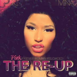 "Nicki Minaj's new album - ""Pink Friday: Roman Reloaded the Re-Up"" someone get it for me right meow!!"