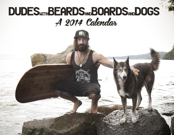 Dudes with Beards & Boards & Dogs!