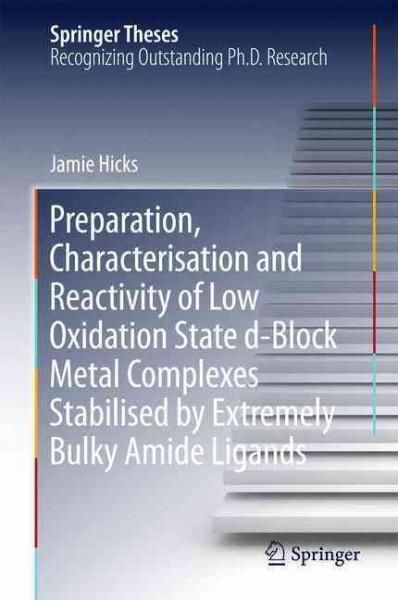 Preparation, Characterisation and Reactivity of Low Oxidation State D-block