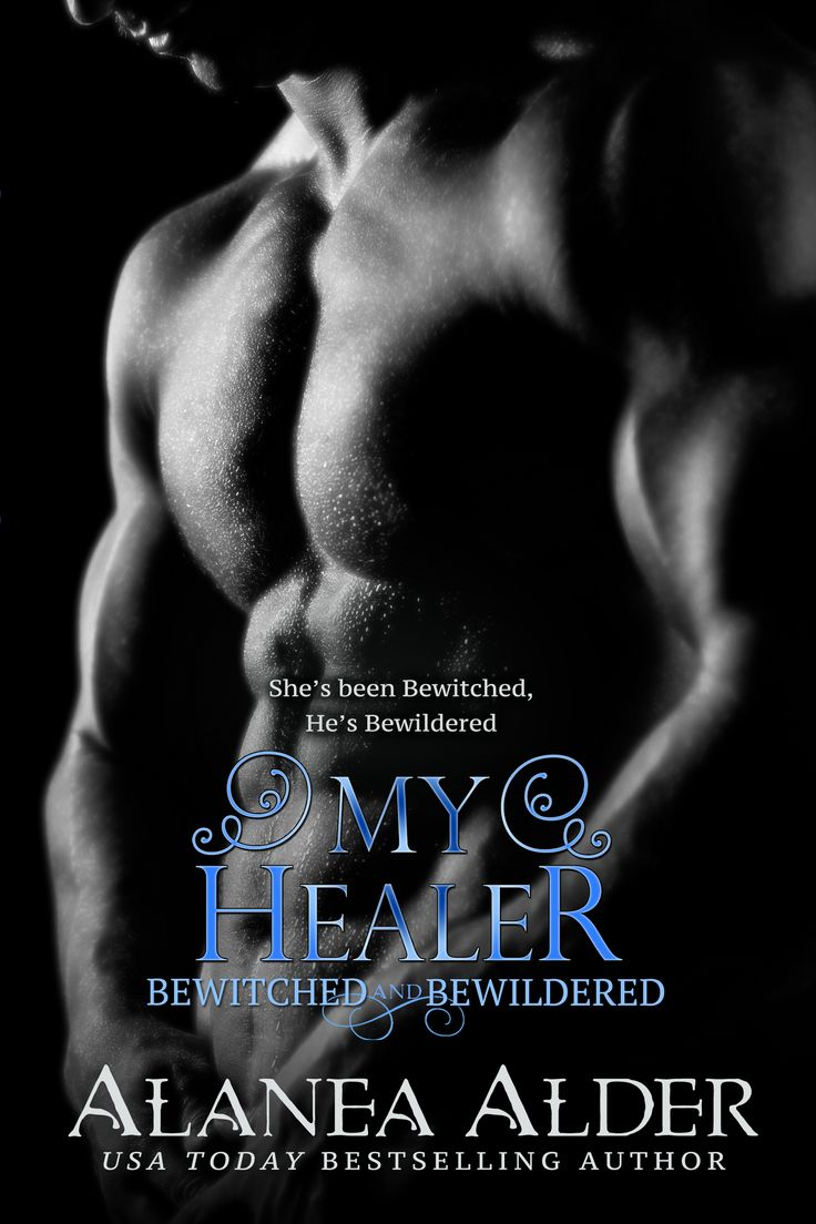 My Healer Is Book 3 In The Bewitched And Bewildered Series By Usa Today  Best Selling