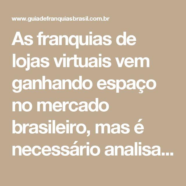 As franquias de lojas virtuais vem ganhando espaço no mercado brasileiro, mas é necessário analisar muito bem as propostas e também as alternativas disponíveis no mercado. Veja qual é a realidade do franchising de e-commerce no Brasil.