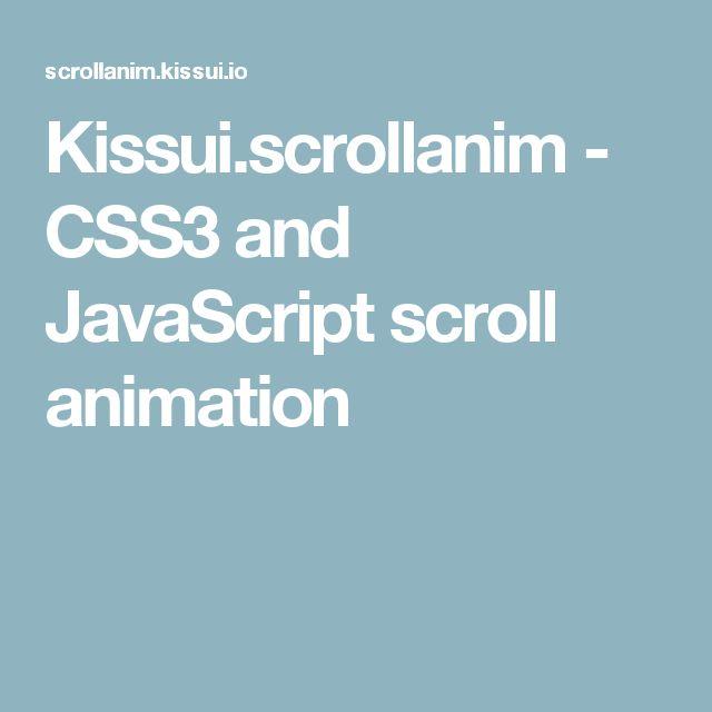 Kissui.scrollanim - CSS3 and JavaScript scroll animation