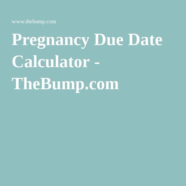 Pregnancy Due Date Calculator - TheBump.com