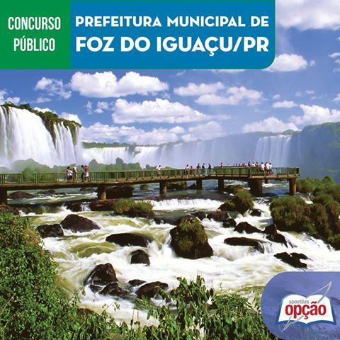 Apostilas Concurso Prefeitura Municipal de Foz do Iguaçu / PR - 2016: - Cargos: Secretário de Escola Júnior, Agente de Apoio, Professor - Nível I e Professor de Educação Infantil - Nível I (CLIQUE NA IMAGEM)