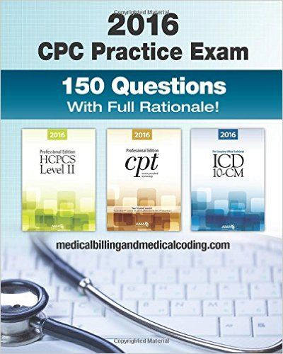 72 best billing and coding images on pinterest medical billing cpc practice exam 2016 includes 150 practice questions answers with full rationale exam fandeluxe Choice Image