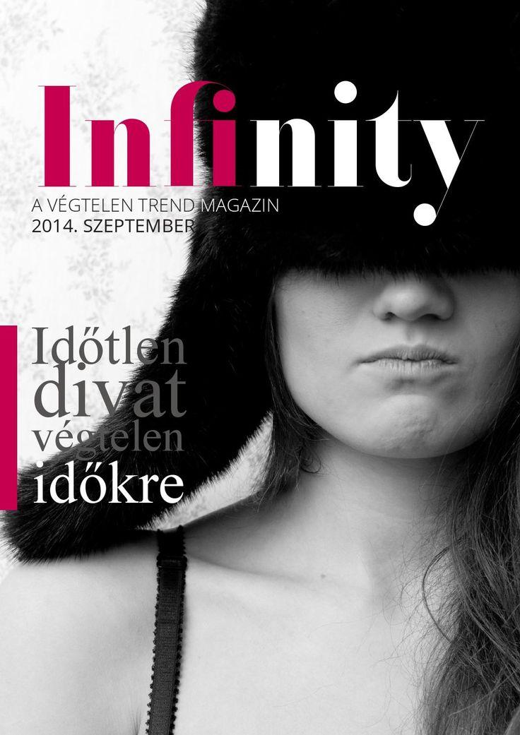 Infinity magazin  Ezt a magazin is elkészítjük a Kiadványszerkesztés Online Tanfolyamon. www.designakademia.hu