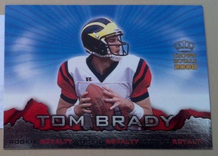 2000 Crown Royale Rookie Royalty #2 Tom Brady Team: New England Patriots #NewEnglandPatriots