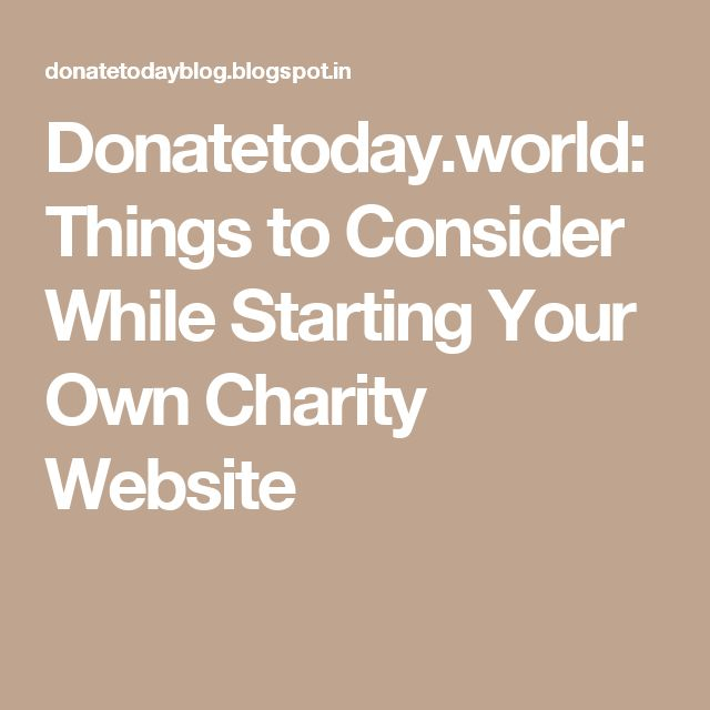 Charity websites are indeed helpful. So while creating a website for your charity, consider the things mentioned above to achieve a desirable result.