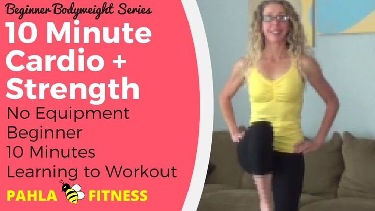 Gentle 10 Minute BODYWEIGHT Cardio + Strength Circuit for BEGINNERS ... NO EQUIPMENT needed for this gentle BODYWEIGHT home workout, designed for BEGINNERS.  This quick and simple CARDIO + STRENGTH workout includes a built in warm up and is perfect for anybody who is just getting started with fitness.  Find more FREE beginner workouts at www.PahlaBFitness.com