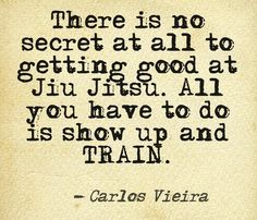 There is no secret at all to getting good at Jiu Jitsu. All you have to do is show up and train.  www.masteredmond.com
