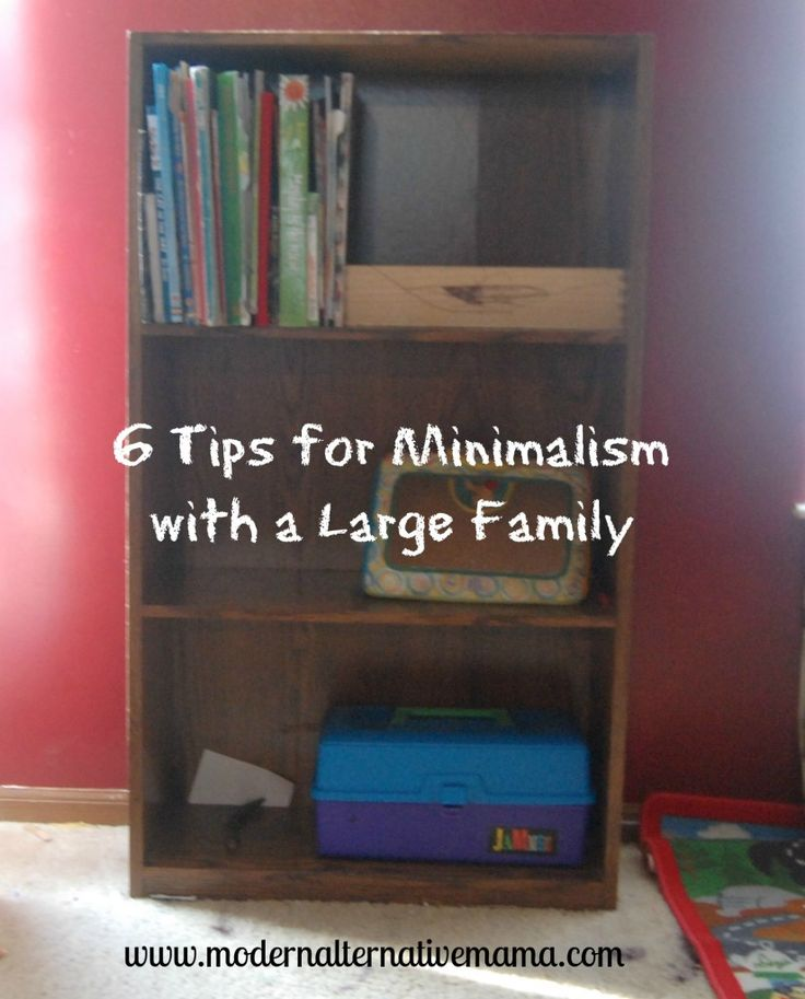 6 Tips for Minimalism With a Large Family | Modern Alternative MamaModern Alternative Mama