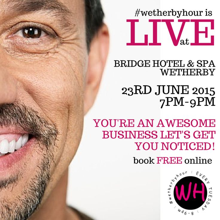 WETHERBY: #wethebyhour is LIVE from The Bridge Hotel & Spa on 23rd June from 7pm until 9pm - bookings in advance only