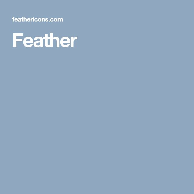 Feather — Simply beautiful open source icons