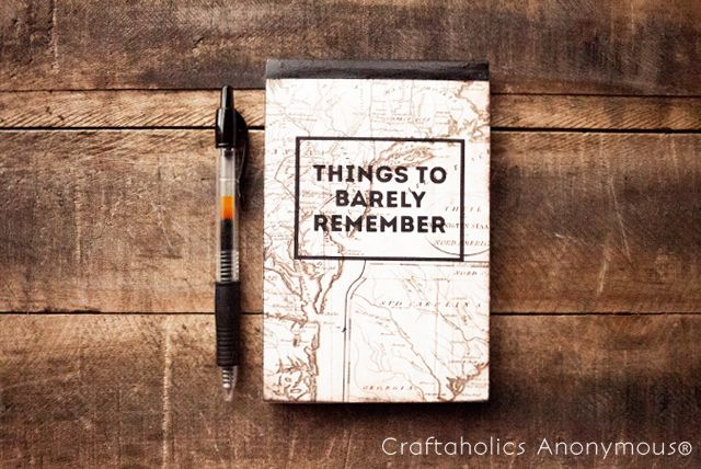 Craftaholics Anonymous® | DIY: Custom Notepad