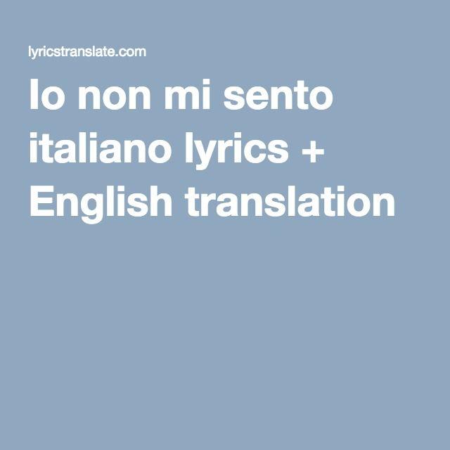 Io non mi sento italiano lyrics + English translation