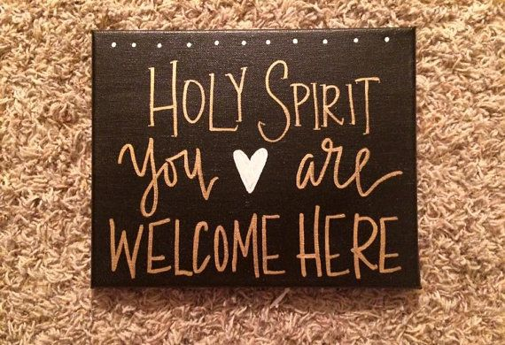 Holy Spirit You are Welcome Here Canvas by BiblebyHand on Etsy