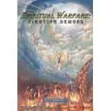 Spiritual Warfare: Fighting Demons (Kindle Edition)By Scott Meade