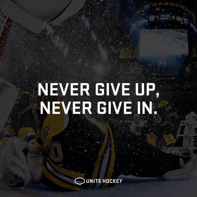 Never give up, never give in. #quote #motivational #hockey #BeOne