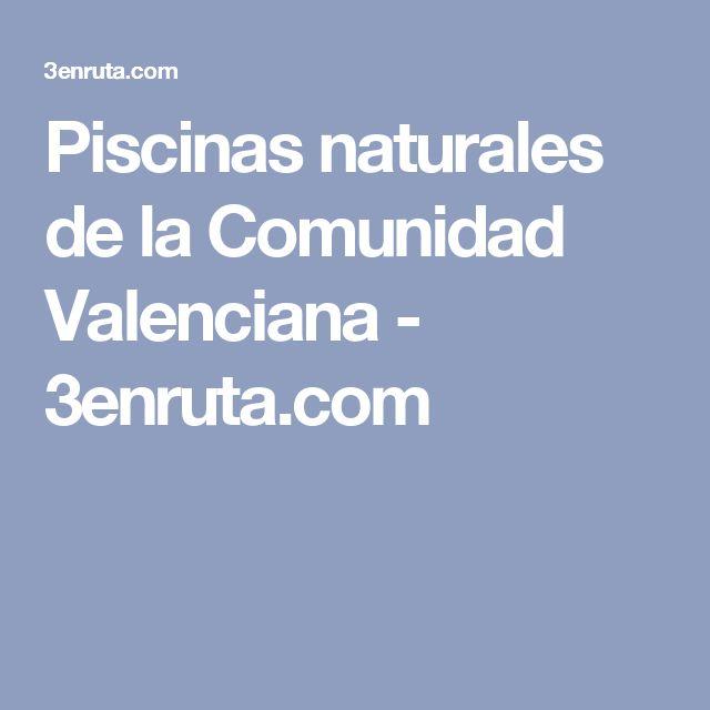 17 mejores ideas sobre piscinas naturales en pinterest for Piscinas naturales comunidad valenciana