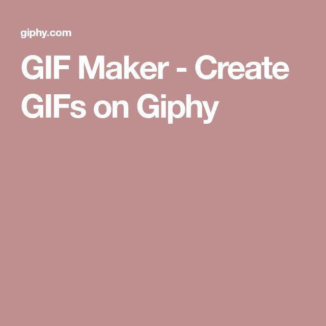 GIF Maker - Create GIFs on Giphy