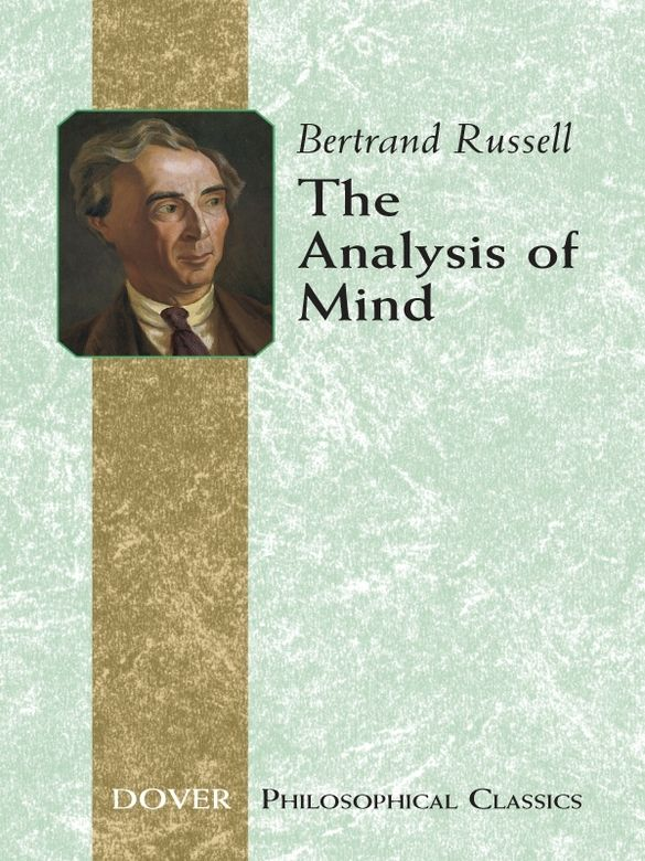 The Analysis of Mind by Bertrand Russell  'A most brilliant essay in psychology.'—New Statesman'A delightful experience.'—Joseph ConradPhilosopher, mathematician and social critic, Bertrand Russell was awarded the Nobel Prize for Literature in 1950. In The Analysis of Mind, one of his most influential and exciting books, Russell presents an intriguing reconciliation of the materialism of psychology with the antimaterialism of physics.This book...