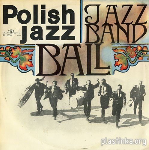 Jazz Band Ball Orchestra [Muza, 1966]