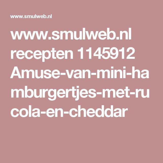 www.smulweb.nl recepten 1145912 Amuse-van-mini-hamburgertjes-met-rucola-en-cheddar
