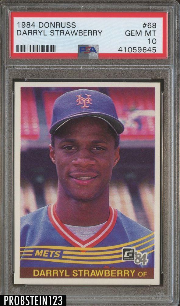 1984 Donruss 68 Darryl Strawberry New York Mets Rc Rookie Psa 10 Gem Mint Baseballcards Darryl Strawberry Baseball Cards Baseball Cards For Sale