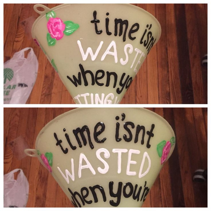 """""""Time isn't getting wasted when you're getting wasted"""" funnel #sorority #funnel…"""