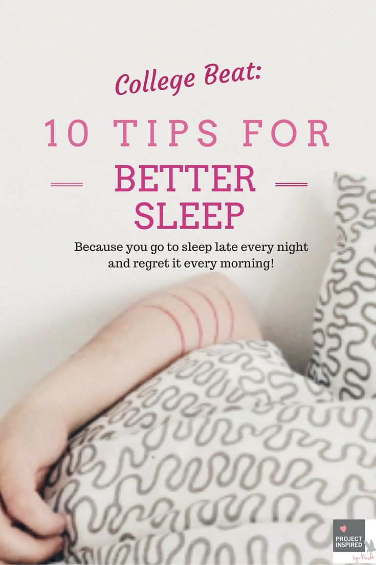 College Beat: 10 Tips for Better Sleep